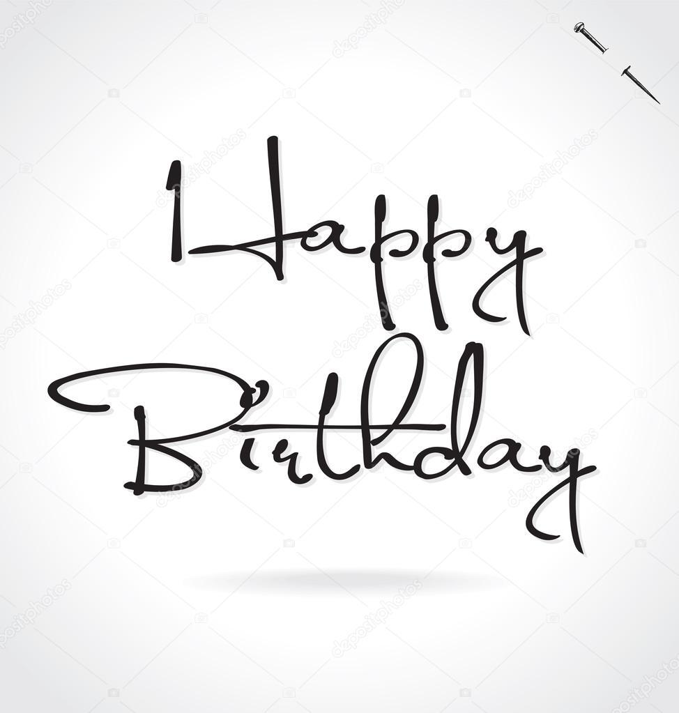 Happy Birthday Original Custom Hand Lettering Handmade
