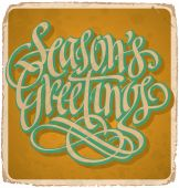 SEASONS GREETINGS hand lettering vintage card (vector) — Stock Vector