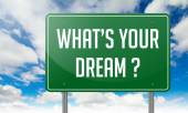 Whats Your Dream on Green Highway Signpost. — Stock Photo