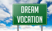 Dream Vocation on Highway Signpost. — Stock Photo