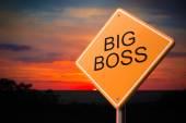 Big Boss on Warning Road Sign. — Stock Photo