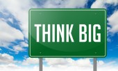 Think Big on Green Highway Signpost. — Foto Stock