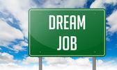 Dream Job on Green Highway Signpost. — Stock Photo