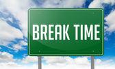 Break Time on Highway Signpost. — Stock Photo