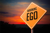 EGO on Warning Road Sign. — Stock Photo