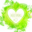White hand drawn heart frame with doodle bird and text hello spring. Green watercolor splash background with leaves. Artistic vector design for wedding invitations, valentines day cards, spring sales. — Stock Vector #61323359