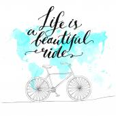 Life is a beautiful ride. — Stock Vector