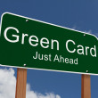 Green Card Just Ahead Sign — Stock Photo #57908059
