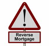 Reverse Mortgage Caution Sign — Stock Photo