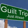 Guilt Trip Just Ahead Sign — Stock Photo #59619075