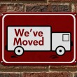 We have Moved Sign — Stock Photo #64381691