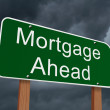 Mortgage Ahead Sign — Stock Photo #65367089