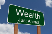Wealth Just Ahead Sign — Stock Photo