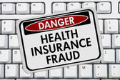 Health Insurance Fraud Danger Sign — Stock Photo