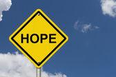 Hope Warning Sign — Stock Photo