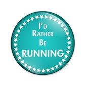I'd Rather Be Running Button — Stock Photo