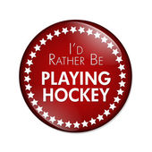 I'd Rather Be Playing Hockey Button — Stock Photo