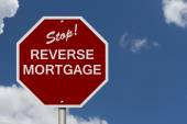 Stop Reverse Mortgage Road Sign — Stock Photo
