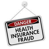Health Insurance Fraud Danger Sign — Stock Photo