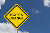 Hope and Change Warning Sign — Stock Photo