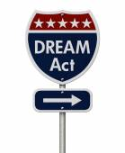 American DREAM Act Highway Road Sign — Stock Photo