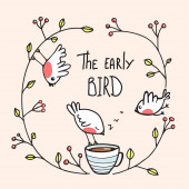 The Early Bird Saying with Birds and Coffee — 图库矢量图片