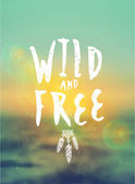 Wild and Free Typographic Design — Stock Vector