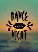 Dance All Night  Design — Stock Vector