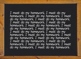 "Punishment message ""I must do my homework"" on a blackboard — Photo"