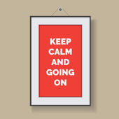Keep calm and going on — Stockvektor