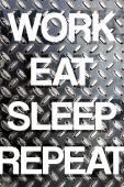 Work Eat Sleep Repeat — Stock Photo