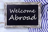 Welcome abroad written on chalkboard, close-up — Stock Photo