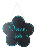 Signboard with Dream Job text on it isolated on white — Stock Photo