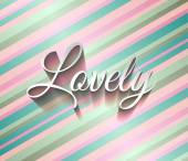 "Inspirational Typo Text with Retro Style and shadows. ""Lovely"" — Stock Vector"