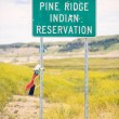 Entering Pine Ridge Indian Reservation Road Sign — Stock Photo #52915111