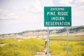 Entering Pine Ridge Indian Reservation Road Sign — ストック写真