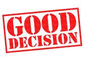 GOOD DECISION — Stock Photo