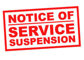 NOTICE OF SERVICE SUSPENSION — Stock Photo