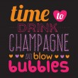 Time to drink champagne poster — Stock Vector #53883861