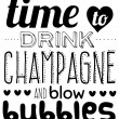 Time to drink champagne poster — Stock Vector #53883897