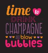 Time to drink champagne poster — Stock Vector