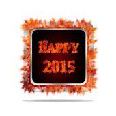 Glücklich 2015 brennen schaltfläche. — Stockfoto