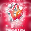 Vector Valentines Day illustration with 3d Love typography design on shiny background. — Stockvektor  #59277479
