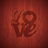 Vector Valentines Day illustration with engraved Love typography design on wood texture background. — Vetor de Stock