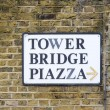 Tower Bridge piazza sign in London — Stock Photo #76529829