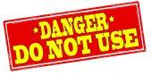 Danger do not use — Stock vektor