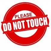 Do not touch — Stock Vector