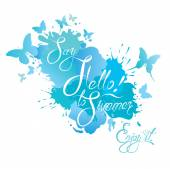 Holidays card with calligraphic text Say Hello to Summer! Enjoy — Stock Vector