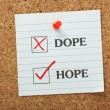 ������, ������: Hope Not Dope