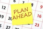 Plan Ahead Reminder — Stock Photo
